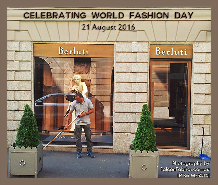 World Fashion Day - 21 August. Milan