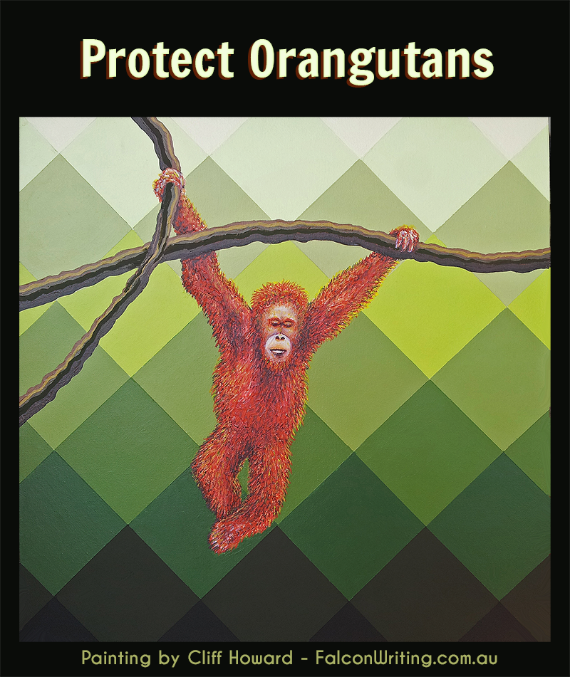 Protect Endangered Orangutans painting by Cliff Howard