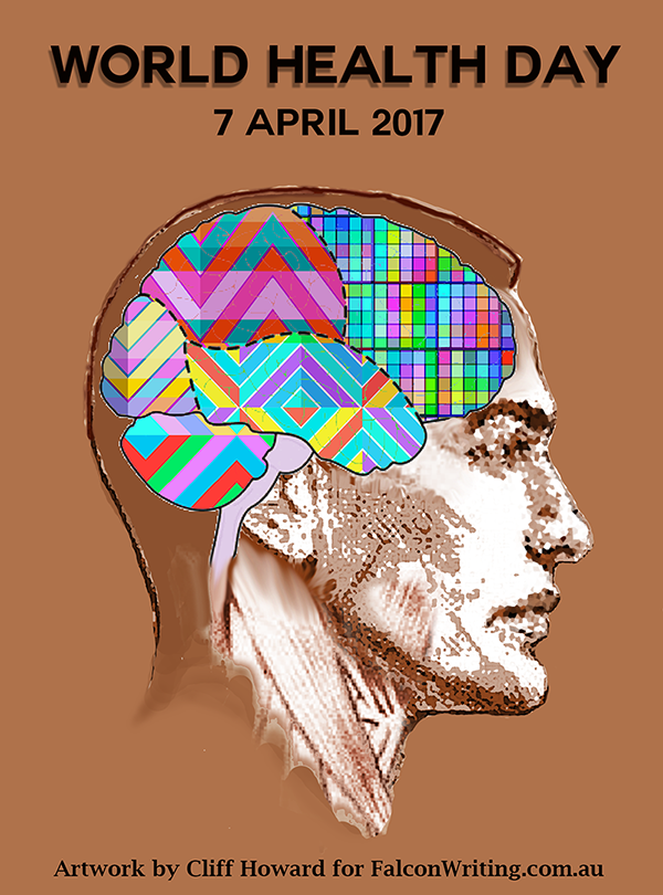 World Health Day, 7 April 2017, as recognised by The World Health Organization (#WHO) #letsTalk #cliffhowardartist