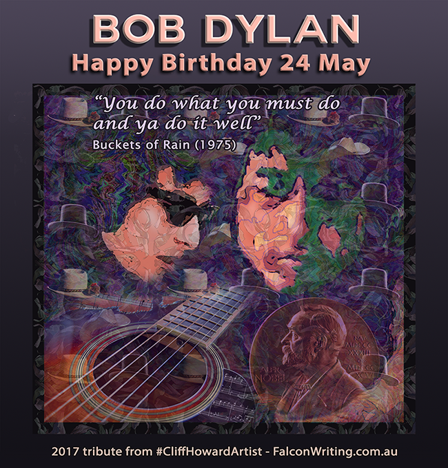 Happy Birthday on 24 May to master poet, songwriter & musician #BobDylan #CliffHowardArtist